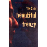 THE EX, beautiful frenzy cover