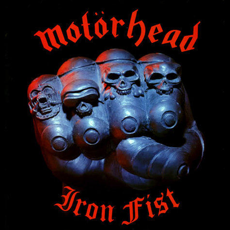 MOTÖRHEAD, iron fist cover