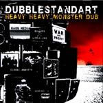 DUBBLESTANDART, heavy heavy monster dub cover
