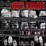 Cover ONLY CRIME, to the nines