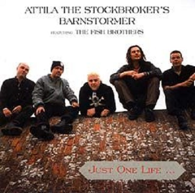 Cover ATTILA THE STOCKBROKER´S BARNSTORMER, just one life