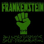 FRANKENSTEIN, an ugly display of ... cover