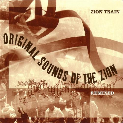 Cover ZION TRAIN, original sounds of remixed