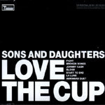 Cover SONS & DAUGHTERS, love the cup