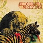 JELLO BIAFRA & MELVINS, never breathe cover