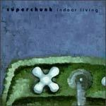 SUPERCHUNK, indoor living cover