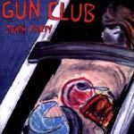Cover GUN CLUB, death party
