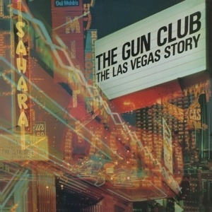 GUN CLUB, las vegas story cover