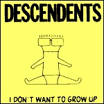 Cover DESCENDENTS, i don´t want to grow up