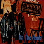 Cover CHURCH OF CONFIDENCE, on the hook