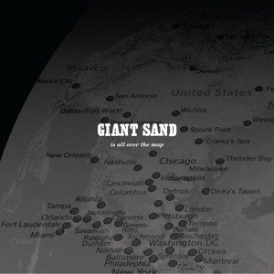 Cover GIANT SAND, is all over the map