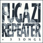 FUGAZI, repeater (re-issue) cover
