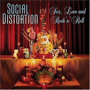 SOCIAL DISTORTION, sex, love & rock´n roll cover