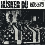HÜSKER DÜ, land speed record cover