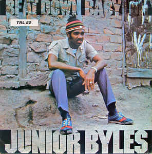 Cover JUNIOR BYLES, beat down babylon
