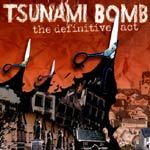 TSUNAMI BOMB, definitive act cover