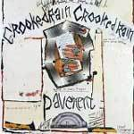 Cover PAVEMENT, crooked rain (deluxe reissue)