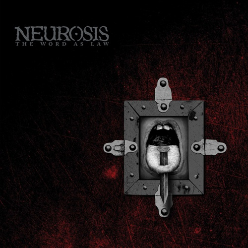 NEUROSIS, the word as law cover