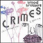 Cover BLOOD BROTHERS, crimes