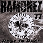 Cover RAMONEZ 77, rest in pace
