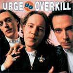 Cover URGE OVERKILL, supersonic storybook