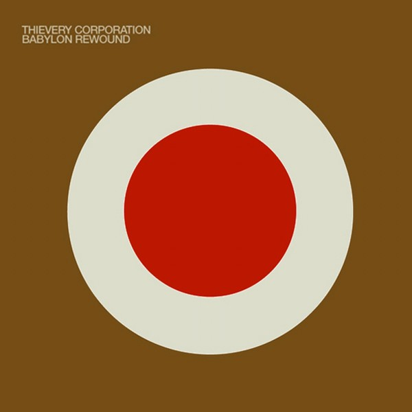 Cover THIEVERY CORPORATION, babylon rewounded