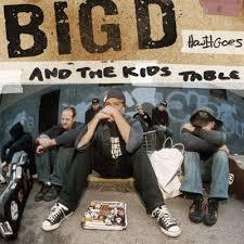 BIG D & THE KIDS TABLE, how it goes cover
