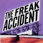 FREAK ACCIDENT, s/t cover