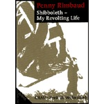 PENNY RIMBAUD, shibboleth - my revolting life cover
