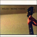 Cover WILCO, being there