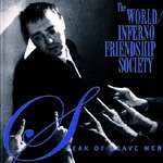 Cover WORLD INFERNO FRIENDSHIP SOCIETY, speak of brave men