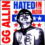 Cover GG ALLIN, hated in the nation