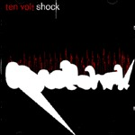 Cover TEN VOLT SHOCK, early recordings