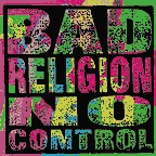 Cover BAD RELIGION, no control
