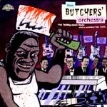 Cover BUTCHERS ORCHESTRA, stop talking...