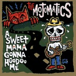 MOJOMATICS, sweet mama gonna hoodoo cover