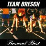 TEAM DRESCH, personal best cover