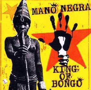 MANO NEGRA, king of bongo cover