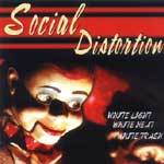 SOCIAL DISTORTION, white light, white heat, white trash cover