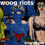 WOOG RIOTS, king of pop cover