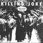 Cover KILLING JOKE, laugh i nearly bought one