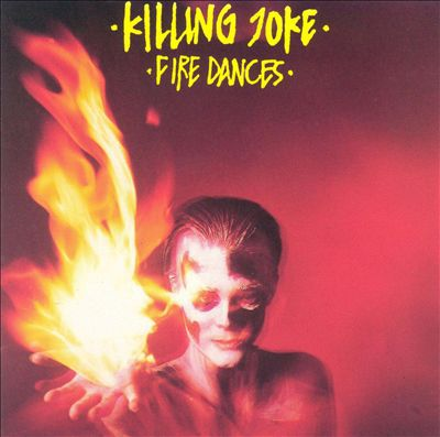 Cover KILLING JOKE, fire dances