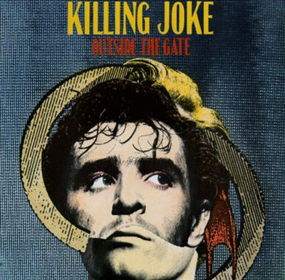Cover KILLING JOKE, outside the gate