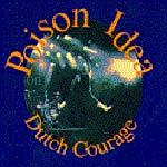 POISON IDEA, dutch courage cover