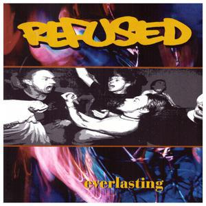 REFUSED, everlasting cover