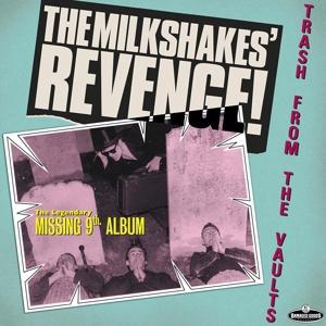 MILKSHAKES, revenge! cover