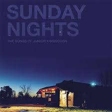 Cover V/A, sunday nights - songs of junior kimbrough