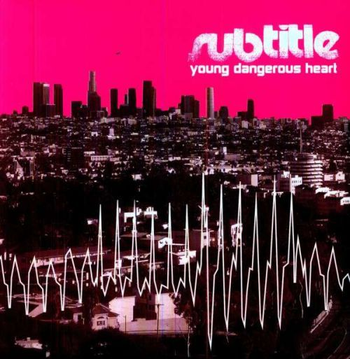 Cover SUBTITLE, young dangerous heart