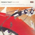 Cover FRENCH TOAST, in a cave