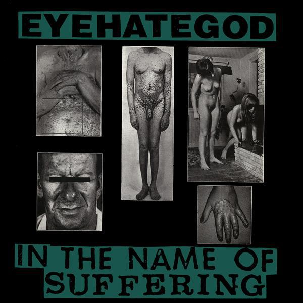 Cover EYEHATEGOD, in the name of suffering